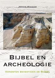 Bijbel en archeologie Knigge, Johan