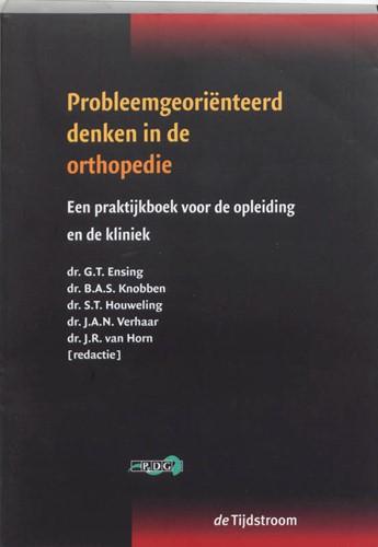 Probleemgeorienteerd denken in de orthop -een praktijkboek voor de oplei ding en de kliniek