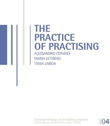The practice of practising Cervino, Alessandro