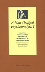 A NON-OEDIPAL PSYCHOANALYSIS? -A CLINICAL ANTHROPOLOGY OF HYS TERIA IN THE WORK OF FREUD AND HAUTE, PHILIPPE VAN