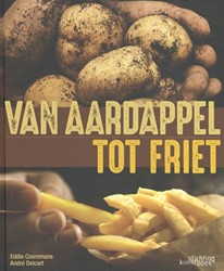 Van aardappel tot friet Delcart, Andre