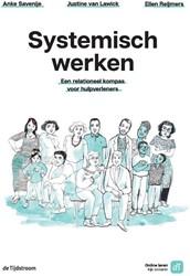 Systemisch werken -Een relationeel kompas voor hu lpverleners Savenije, Anke