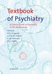 Textbook of Psychiatry -A Concise Guide to Psychiatry in The Netherlands