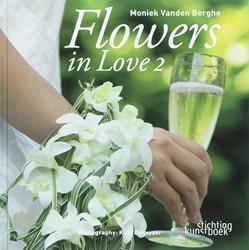 FLOWERS IN LOVE -MONIEK VANDEN BERGHE PALMER, I. GILBER