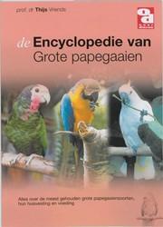 Encyclopedie van grote papegaaien Vriends, T.