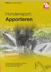 Hondensport -de proeven, training, beoordel ing, G&G, wedstrijden en n Ende, Willem van der
