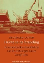 Haven in de branding -de economische ontwikkeling va n de Antwerpse haven vanaf 190 Loyen, Reginald