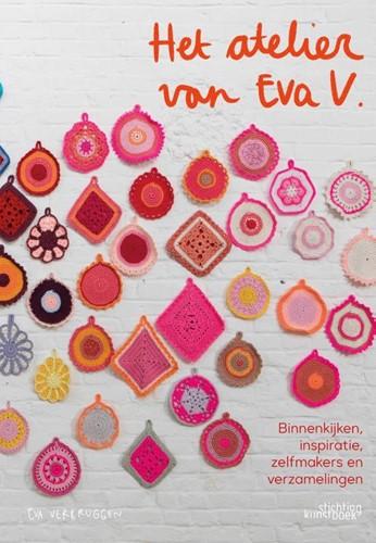Het atelier van eva v. -Binnenkijken, inspiratie, zelf makers en verzamelingen Verbruggen, Eva