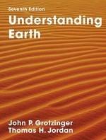 Understanding Earth -Seventh Edition Grotzinger, John