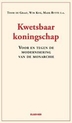 Kwetsbaar koningschap  Voor en tegen de -voor en tegen de modernisering van de monarchie Graaf, Tom de