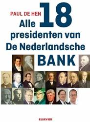 Alle 18 presidenten van De Nederlandsche Hen, Paul de