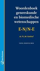 Woordenboek geneeskunde en biomedische w Kerkhof, P.L.M.