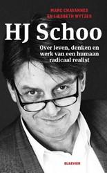 H.J. Schoo -over leven, denken en werk van een humaan radicaal realist Chavannes, Marc