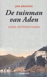 DE TUINMAN VAN ADEN -LOSSE ONTMOETINGEN BREMAN, JAN
