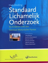 Handleiding standaard lichamelijk onderz -bij kinderen met een centraal motorische parese BECHER, J.