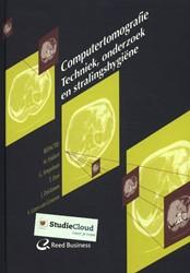 Computertomografie -techniek, onderzoek en stralin gshygiene Hakkert, Marcel