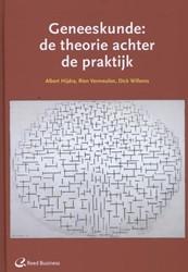Geneeskunde: de theorie achter de prakti -de theorie achter de praktijk Hijdra, Albert