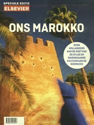 Ons Marokko -Over Hollanders aan de voet va n de Atlas en Marokkaanse cult