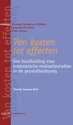 Van kosten tot effecten -Een handleiding voor economisc he evaluatiestudies in de gezo Rutten-van Molken, M.P.M.H.