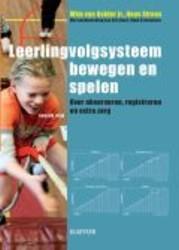 Leerlingvolgsysteem bewegen en spelen -over observeren, registeren en extra zorg Gelder Jr., Wim van
