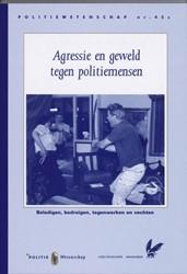 AGRESSIE EN GEWELD TEGEN POLITIEMENSEN -BOEK OP VERZOEK NAEYE, J.