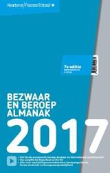 Nextens Bezwaar & Beroep Almanak -van bezwaar en beroep tot fisc aal strafrecht en beroepsaansp Poelmann, E.