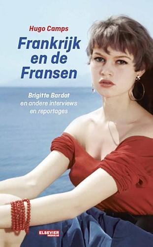 Frankrijk en de Fransen -Brigitte Bardot en andere inte rviews en reportages Camps, Hugo