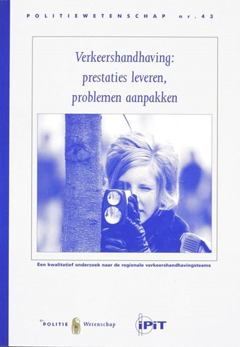 Verkeershandhaving -prestaties leveren, problemen aanpakken Meershoek, G.