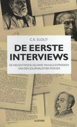 De eerste interviews -de negentiende-eeuwse vraagges prekken van een journalistiek Elout, C.K.