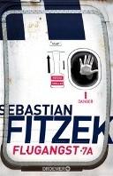 Flugangst 7A Fitzek, Sebastian