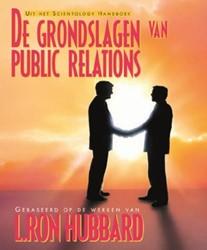 De grondslagen van Public Relations