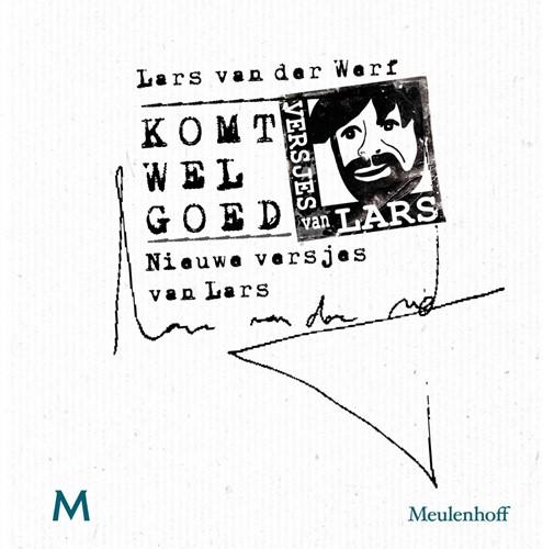 Komt wel goed -Nieuwe versjes van Lars Werf, Lars van der