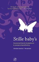 Stille baby's -Rouwverwerking bij doodgeboort e & zwangerschapsafbreking Geerinck-Vercammen, Christine