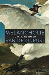 Melancholie van de onrust Hermsen, Joke J.