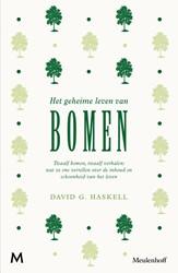 Het geheime leven van bomen -Twaalf bomen, twaalf verhalen: wat ze ons vertellen over de Haskell, David
