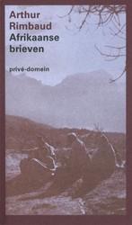 Afrikaanse brieven (POD) -BOEK OP VERZOEK Rimbaud, Arthur