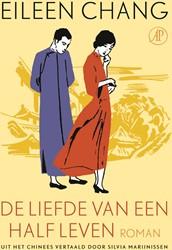 De liefde van een half leven Chang, Eileen