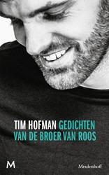 Gedichten van de broer van Roos Hofman, Tim