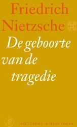 De geboorte van de tragedie - Nietzsche- -of Griekse cultuur en pessimis me Nietzsche, Friedrich
