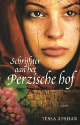 Schrijfster aan het Perzische hof -roman Afshar, Tessa