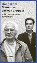 Memoires van een biograaf -In de voetsporen van Jan Wolke rs Blom, Onno