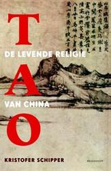 Tao -de levende religie van China Schipper, K.