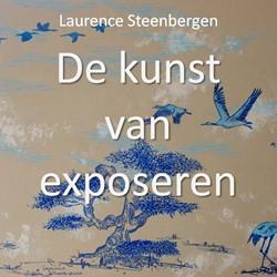 De kunst van exposeren Steenbergen, Laurence