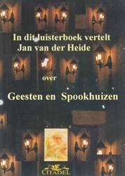 Geesten en Spookhuizen -luisterboek Heide, J.C. van der