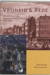 Vrijheid en rede -geschiedenis van Westerse same nlevingen 1750-1989 Altena, Bert