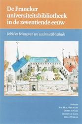 De Franeker universiteitsbibliotheek in -beleid en belang van een acade miebibliotheek