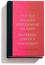 Als van hooger bestemming en aart -het sublieme in de Nederlanden Bilderdijk, W.