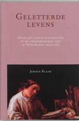 Geletterde levens -dagelijks lezen en schrijven i n de vroegmoderne tijd in Nede Blaak, J.