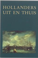Hollanders uit en thuis -archeologie, geschiedenis en b ouwhistorie gedurende de VOC-t