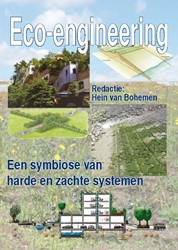 ECO-ENGINEERING -EEN SYMBIOSE VAN HARDE EN ZACH TE SYSTEMEN